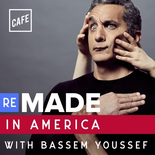 Cover image of Remade in America with Bassem Youssef