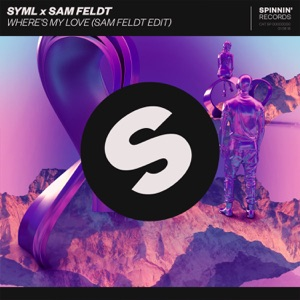 Where's My Love (Sam Feldt Edit) - Single Mp3 Download