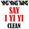 Say I Yi Yi - Single, Ying Yang Twins