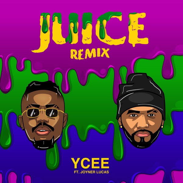Juice (Remix) [feat. Joyner Lucas] - Single