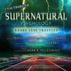 Travis Langley, Lynn S. Zubernis, Mark R. Pellegrino & Jonathan Maberry - Supernatural Psychology: Roads Less Traveled (Unabridged)  artwork