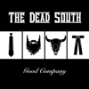 The Dead South - In Hell I'll Be in Good Company artwork