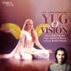 Yug O Vision Single feat Barkha Sharma Single