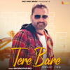 Tere Bare About You - Nachhatar Gill mp3