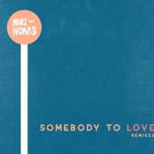 Abhi The Nomad - Somebody to Love (Walkabout Remix)