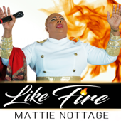 Like Fire - Mattie Nottage