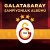 Various Artists - Galatasaray Şampiyonluk Albümü artwork