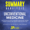 Zip Reads - Summary & Analysis of Unconventional Medicine: Join the Revolution to Reinvent Healthcare, Reverse Chronic Disease, and Create a Practice You Love  A Guide to the Book by Chris Kresser (Unabridged)  artwork