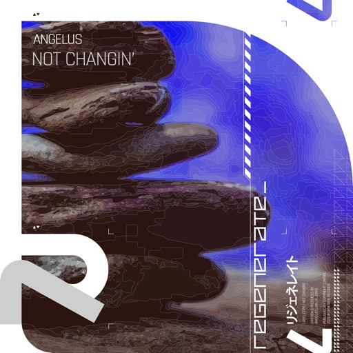 Not Changin' - Single by Angelus
