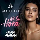 Ni La Hora Ana Guerra & Juan Magán