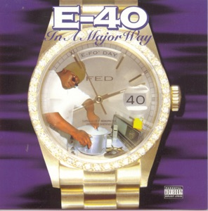 E-40 featuring 2Pac, Mac Mall & Spice 1 - Dusted 'N' Disgusted feat. 2Pac, Mac Mall & Spice 1