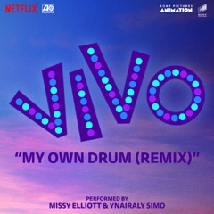 My Own Drum (Remix) [with Missy Elliott]