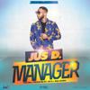 Jus D - Manager artwork