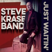 Steve Krase Band - All in the Mood