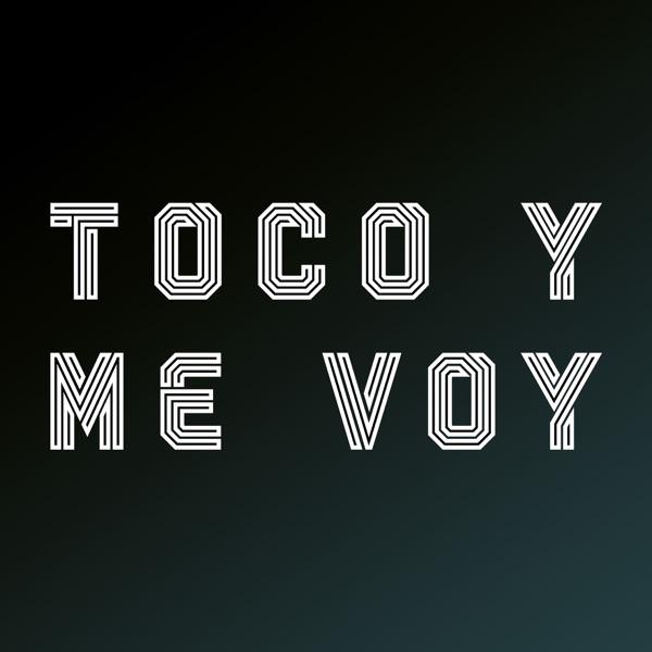 Toco Y Me Voy Podcast