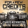 For a Few Credits More: More Stories from the Four Horsemen Universe: The Revelations Cycle Series, Book 7 (Unabridged)
