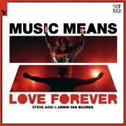 EUROPESE OMROEP | Music Means Love Forever - Steve Aoki & Armin van Buuren