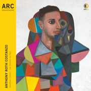 ARC - Anthony Roth Costanzo, Jonathan Cohen & Les Violons du Roy - Anthony Roth Costanzo, Jonathan Cohen & Les Violons du Roy