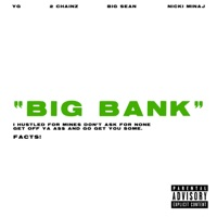 YG feat 2 CHAINZ, BIG SEAN, NICKI MINAJ - Big Bank Chords and Lyrics