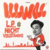 I.L.L. Will - LP Nicht Vollständig Grafik