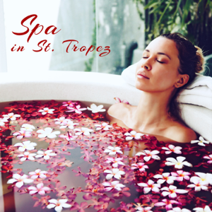 Best Relaxing SPA Music - Spa in St. Tropez: French Riviera Best Spa Songs for Deep Relaxation Massage & Bath