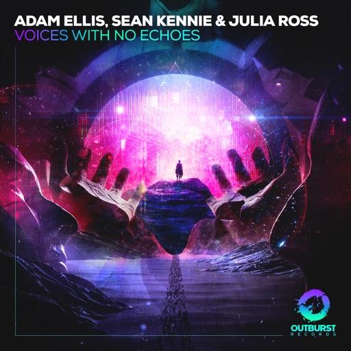 Voices with No Echoes - Single by Sean Kennie & Julia Ross & Adam Ellis