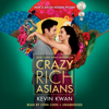 Kevin Kwan - Crazy Rich Asians (Unabridged)  artwork