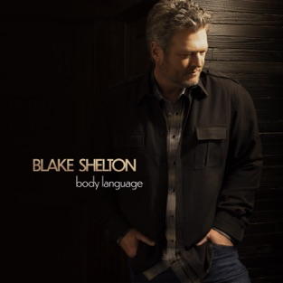 Blake Shelton – Body Language [iTunes Plus AAC M4A]