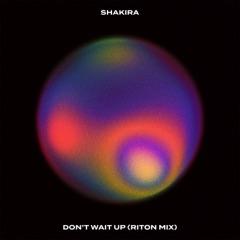 Don't Wait Up (Riton Mix)
