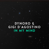 Dynoro & Gigi D'Agostino - In My Mind artwork