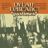 Dylan LeBlanc - Gentle On My Mind