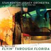 Stan Kenton Legacy Orchestra - In the Wee Small Hours (feat. Charlie Ferguson & Kim Richmond)