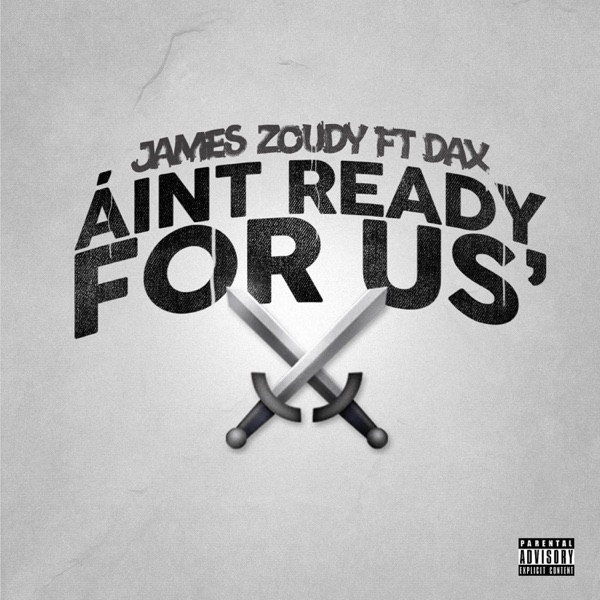 Ain't Ready for Us (feat. Dax) - Single