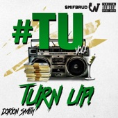 Dorion Smith - Turnup!
