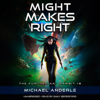Michael Anderle - Might Makes Right: The Kurtherian Gambit, Book 18 (Unabridged)  artwork