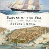 Steven Ujifusa - Barons of the Sea (Unabridged)  artwork