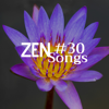 #30 Zen Songs - A Collection of Relaxing Music and Nature Sounds (Sea Waves, Water Sounds, Rain, Forest Sounds, Wind), White Noise, Piano Music and Buddhist Music - Zen Meditation Orchestra & Meditation Music