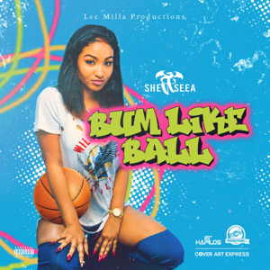 Shenseea - Bum Like Ball