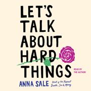 Let's Talk About Hard Things (Unabridged)