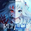 Reflect - Gawr Gura mp3