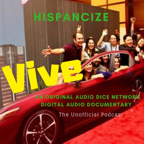 Vive Hispanicize   Original Audio Dice Network Documentary   English / Spanish
