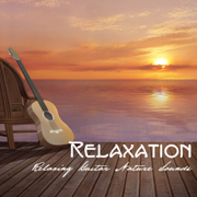 Relaxation: Relaxing Guitar Nature Sounds Relaxation, Ambient Meditation Music for Relaxation Exercises, Stress Free, Yoga, Deep Sleep and Massage, Time to Relaxation, Nature Music and Guitar Instrumental Songs - Relaxation Sounds of Nature Relaxing Guitar Music Specialists
