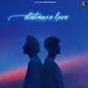 Grewal & Pathania Zehr Vibe - Distance Love artwork