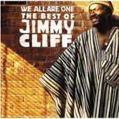 Jimmy Cliff - You Can Get It If You Really Wa