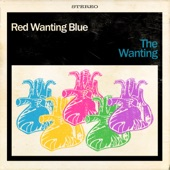 Red Wanting Blue - The Real Thing