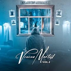 Tu Veneno Mortal, Vol. 2