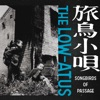 旅鳥小唄 by the LOW-ATUS