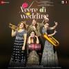 Veere - Vishal Mishra, Aditi Singh Sharma, Dhvani Bhanushali, Nikita Ahuja, Payal Dev, Lulia Vantur & Sharvi Yadav mp3
