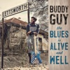 The Blues Is Alive and Well, Buddy Guy
