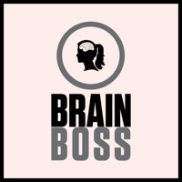 Podcast cover art for Brain Boss - Losing Weight Is An Inside Job